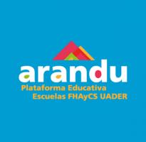 Arandú Plataforma Educativa Escuelas FHAyCS UADER